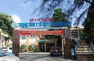 Trung tâm Y tế huyện Thanh Thủy: Nâng cao chất lượng khám chữa bệnh