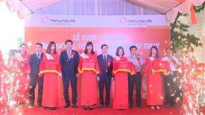 Hanwha Life Việt Nam khai trương Văn phòng Tổng đại lý tại Thanh Thủy