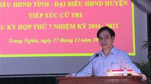 Đại biểu HĐND tỉnh tiếp xúc cử tri tại xã Trung Nghĩa, thị trấn Thanh Thuỷ