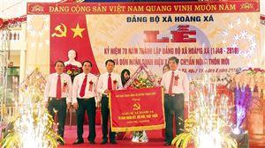 Đảng bộ xã Hoàng Xá kỷ niệm 70 năm ngày thành lập Đảng bộ và đón nhận danh hiệu xã đạt chuẩn nông thôn mới
