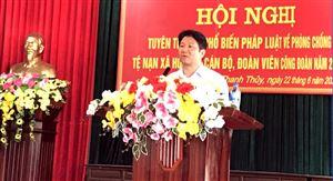Thanh Thủy tuyên truyền về phòng chống tệ nạn xã hội  cho cán bộ, đoàn viên công đoàn