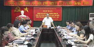 Họp báo về kỳ họp thứ 10, HĐND tỉnh khóa XVIII