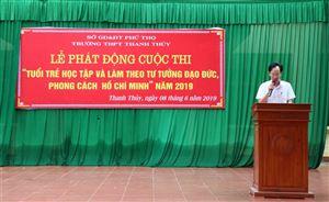 """Trường THPT Thanh Thủy phát động Cuộc thi """"Tuổi trẻ học tập và làm theo tư tưởng, đạo đức, phong cách Hồ Chí Minh"""" năm 2019"""