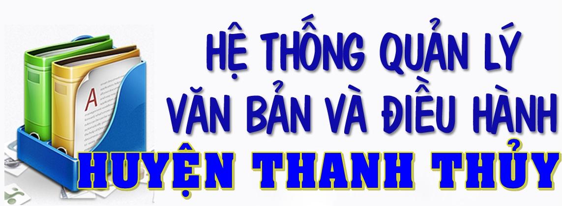 Hệ thống văn bản điều hành huyện Thanh Thủy
